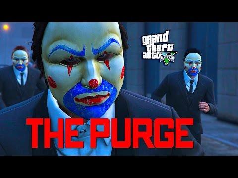 GTA 5 ONLINE -  THE PURGE