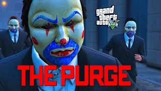GTA 5 ONLINE -  THE PURGE