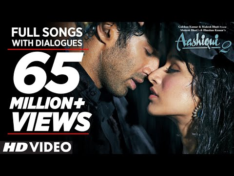 Aashiqui 2 All  Songs With Dialogues  Aditya Roy Kapur, Shraddha Kapoor