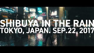 SHIBUYA IN THE RAIN / 渋谷 / 2017 / #37 [4K] thumbnail