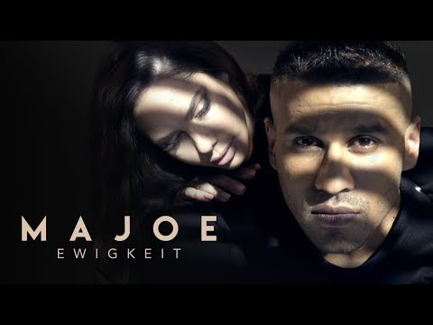 Majoe - EWIGKEIT   [ official Video ]