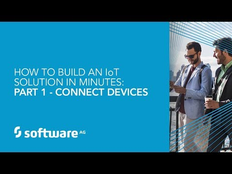 How to Build an IoT Solution in Minutes: Part 1 - Connect Devices