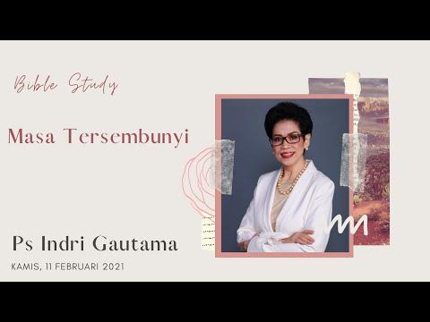 #BibleStudy Ps Indri Gautama - Masa Tersembunyi (Part 1)