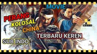 Film Perang Kerajaan China Terbaru Keren - Sub Indo | AM Movie