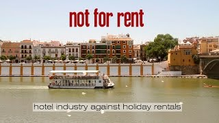 not for rent. hotel industry against holiday rentals