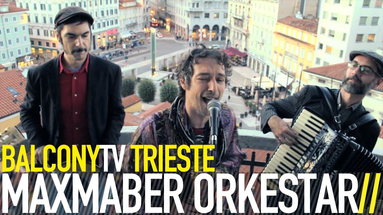 Maxmaber Orkestar - I mati de Trieste (BalconyTV)