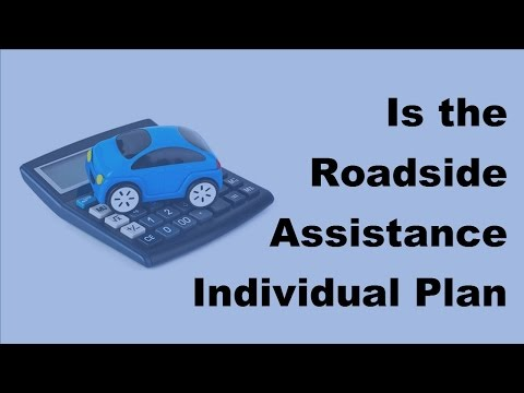 Is the Roadside Assistance Individual Plan Right for You - 2017 Car Insurance Policy