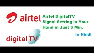 how to find airtel digital tv signal in 5 min in hindi