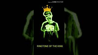 Ringtone of the king
