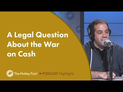 A Legal Question About the War on Cash