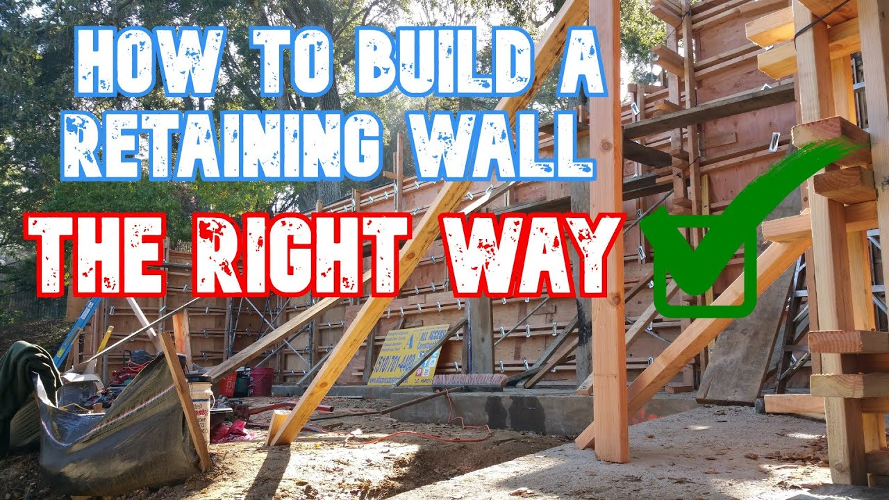 How to build a concrete retaining wall all access 510 for Building a concrete house