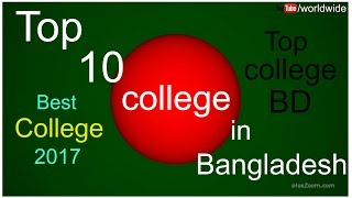 Top 10 Colleges - Top 10 College in Bangladesh