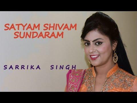 Satyam Shivam Sundaram :    Sarrika Singh