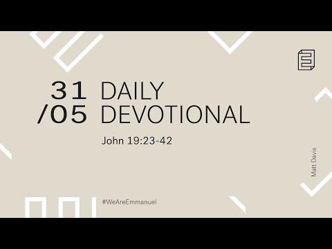 Daily Devotion with Matt Davis // John 19:23-42 Cover Image