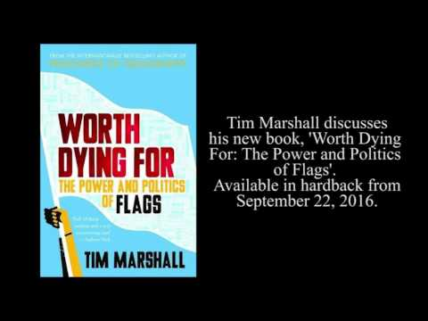 tim-marshall-discusses-his-book-'worth-dying-for:-the-power-and-politics-of-flags'