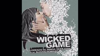 Lorenzo Al Dino, Deep Josh and Phunk Investigation - Wicked Game (Club mix)