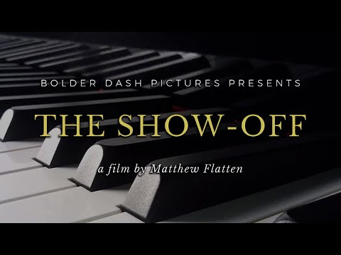 The Show-Off (Official Short Film)