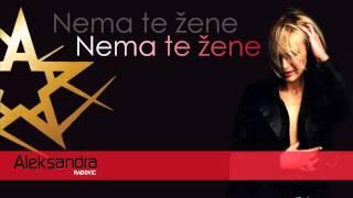 Aleksandra Radovic - Nema te zene - (Audio 2003)