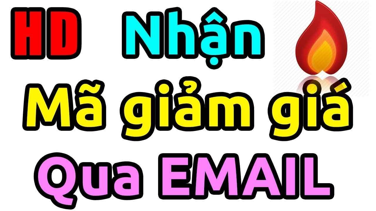 Bạn có Gmail? Nhận mã giảm giá Lazada, Shopee, Tiki… Qua Email (Gmail, Yahoo…)