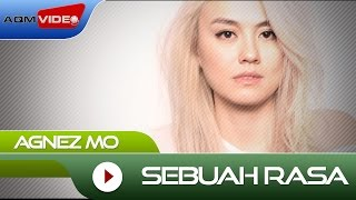 Agnez Mo Sebuah Rasa Official Video