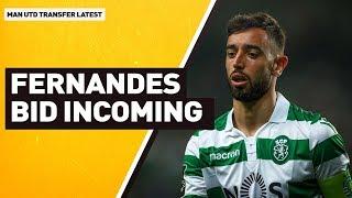 Fernandes Bid Incoming? | Man Utd Transfer Latest