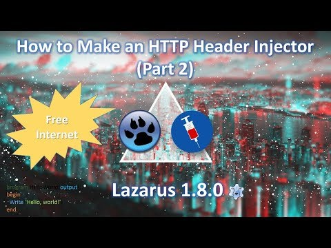 How to Make an HTTP Header Injector for Free Internet (Part 2)