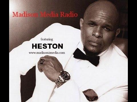 Madison Media Radio featuring R&B Artist Heston