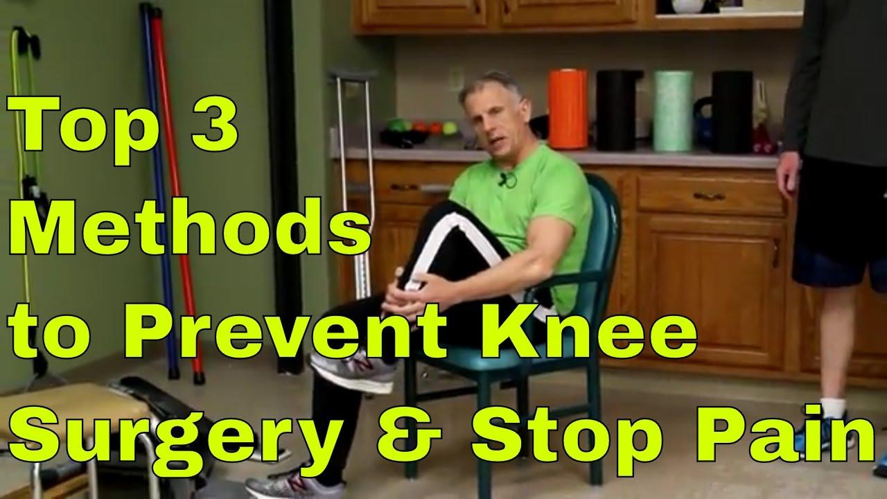 Top 3 Methods To Prevent Knee Surgery & Stop Knee Pain