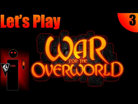 Let's Play War For The Overworld #03 Smacking the Smile of off Lord O'Theland  