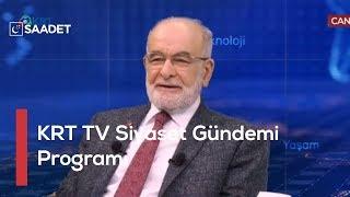 KRT TV Siyaset Gündemi Programı