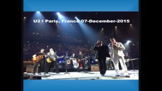 U2 - Paris, France 07-December-2015 (Full Concert Enhanced Audio)