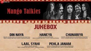 Mango Talkies Full Movie Audio Jukebox   Susmita Mukherji, Sanaya Irani & Noyonita Lodh