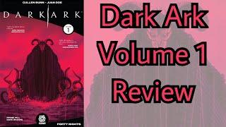 Dark Ark Volume #1 Review