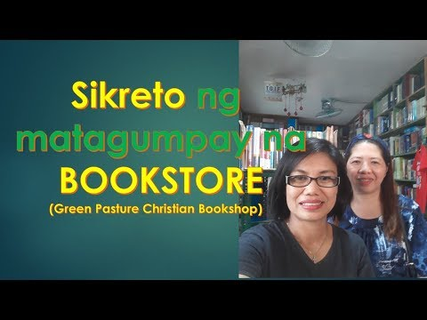 Negosyo tip -Sikreto ng matagumpay na Bookstore  (Green pasture Christian Bookshop)