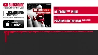 DJ Jerome feat. Piure - Passion for the Beat
