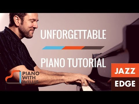 Unforgettable - Piano Tutorial by JAZZEDGE