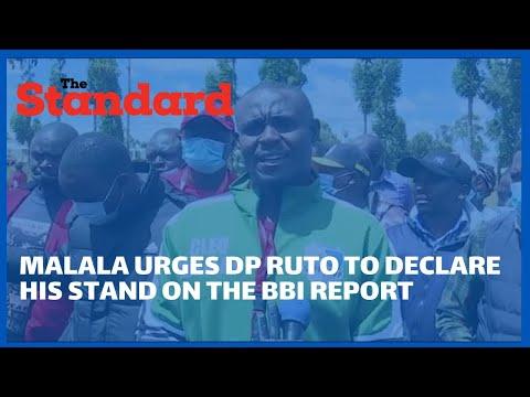 Senator Malala urges DP Ruto to declare his stand on the BBI Report