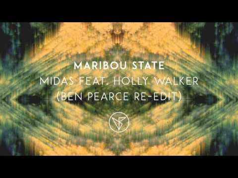 Maribou State - 'Midas' feat  Holly Walker (Ben Pearce Re Edit)