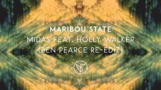 Gambar cover Maribou State - 'Midas' feat  Holly Walker (Ben Pearce Re Edit)