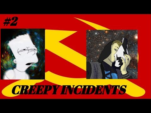 The Commie Podcast#2-Creepy Incidents