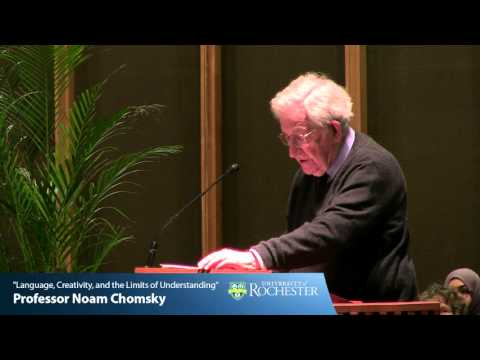 """""""Language, Creativity, and the Limits of Understanding"""" by Professor Noam Chomsky (4-21-16)"""