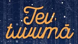 Download Tev tuvumā MP3 song and Music Video