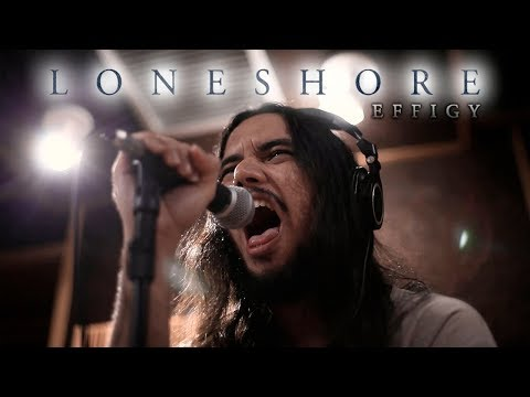 LONESHORE - Effigy (Performance Video) Mp3