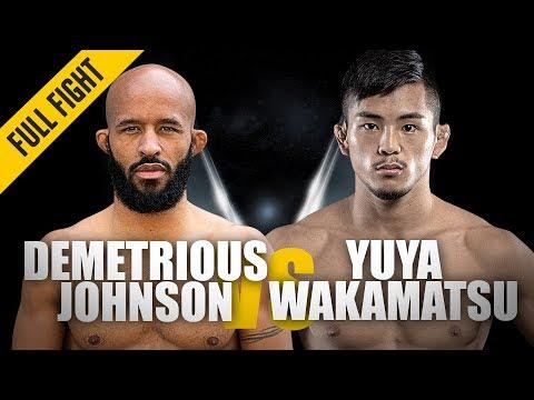 "Demetrious Johnson vs. Yuya Wakamatsu   ""Mighty"" Debut   March 2019   ONE: Full Fight"