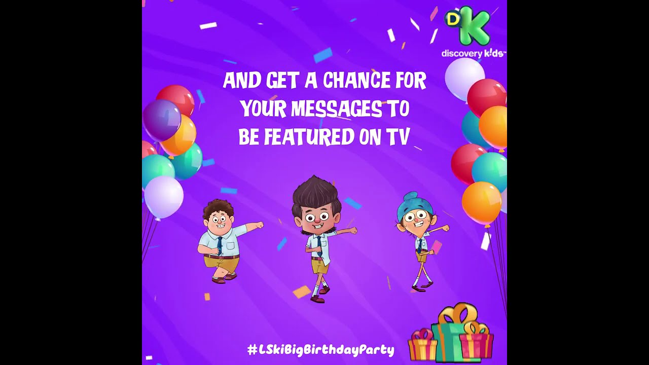 Share your Birthday wishes now! for #LSKiBigBirthdayParty