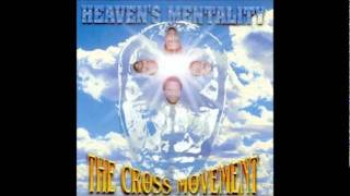 Watch Cross Movement Heavens Mentality video