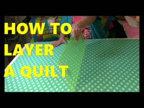 How To Layer A Quilt