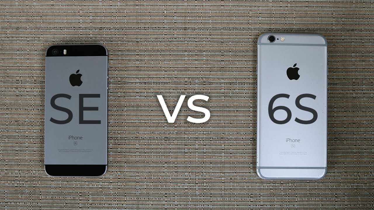 Iphone Se Vs 6s Which Should