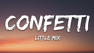 Download Little Mix - Confetti (Lyrics)