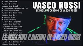 Vasco Rossi Canzoni Vecchie Le Migliori Canzoni Di Vasco Rossi Vasco Rossi Album Completo MP3